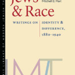 [PDF] [EPUB] Jews and Race: Writings on Identity and Difference, 1880–1940 Download
