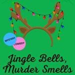 [PDF] [EPUB] Jingle Bells, Murder Smells: (Video Store Cozy Christmas Mystery) (Video Store Cozy Mystery) Download