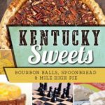 [PDF] [EPUB] Kentucky Sweets: Bourbon Balls, Spoonbread and Mile High Pie Download