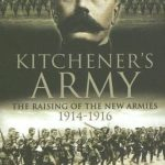 [PDF] [EPUB] Kitchener's Army: The Raising of the New Armies 1914-1916 Download