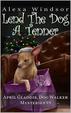 [PDF] [EPUB] Lend the Dog a Tenner Download by Alexa Windsor
