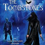 [PDF] [EPUB] Life Among the Tombstones (An Allie Nighthawk Mystery Book 1) Download