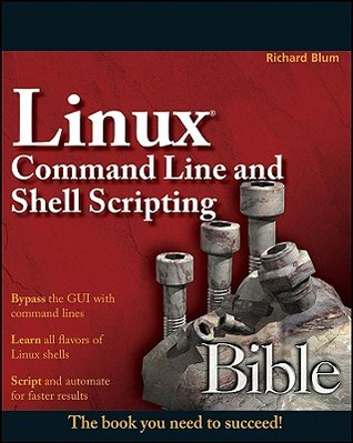 [PDF] [EPUB] Linux Command Line and Shell Scripting Bible Download by Richard Blum