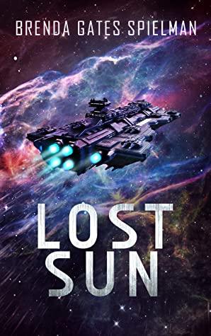 [PDF] [EPUB] Lost Sun Download by Brenda Gates Spielman