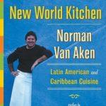 [PDF] [EPUB] New World Kitchen: Latin American and Caribbean Cuisine Download