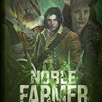 [PDF] [EPUB] Noble Farmer (Noressia Book 1) Download