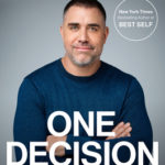 [PDF] [EPUB] One Decision: The First Step to a Better Life Download