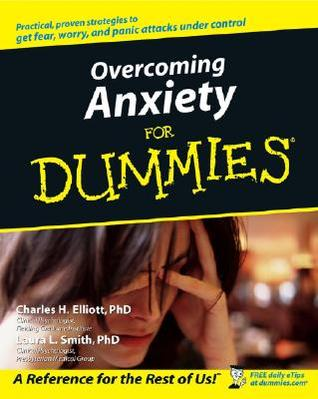 [PDF] [EPUB] Overcoming Anxiety For Dummies (For Dummies Health and Fitness) Download by Charles H. Elliott
