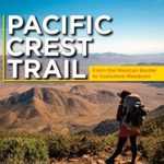 [PDF] [EPUB] Pacific Crest Trail: Southern California: From the Mexican Border to Tuolumne Meadows Download