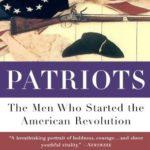 [PDF] [EPUB] Patriots: The Men Who Started The American Revolution Download