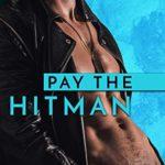[PDF] [EPUB] Pay the Hitman: Quick Rom Com Download