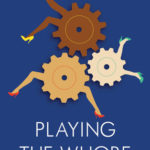 [PDF] [EPUB] Playing the Whore: The Work of Sex Work Download