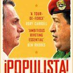 [PDF] [EPUB] Populista: The Rise of Latin America's 21st Century Strongman Download