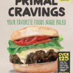 [PDF] [EPUB] Primal Cravings: Your favorite foods made Paleo Download