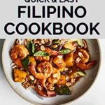 [PDF] [EPUB] QUICK AND EASY FILIPINO COOKBOOK: Quick and easy to prepare at home recipes, step by step guide to the classic Filipino cuisine Download