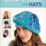[PDF] [EPUB] Quick-Crochet Hats: Complete Instructions for 8 Styles Download