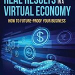 [PDF] [EPUB] Real Results in a Virtual Economy: How to Future-Proof Your Business Download