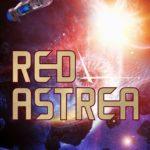 [PDF] [EPUB] Red Astrea (The Shadowstar Legacy Book 1) Download