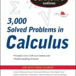 [PDF] [EPUB] Schaum's Outline of 3000 Solved Problems in Calculus Download