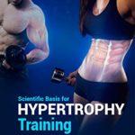 [PDF] [EPUB] Scientific basis for hypertrophy training Download
