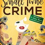 [PDF] [EPUB] Small Time Crime (Mercy Watts Mysteries #10) Download