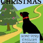 [PDF] [EPUB] Small Town Christmas (Some Very English Murders #6) Download