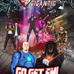 [PDF] [EPUB] Squad Gigantic – Go Get Em! Download