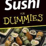 [PDF] [EPUB] Sushi for Dummies Download