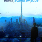 [PDF] [EPUB] Sword of Blue (Tales of a Dying Star #3) Download