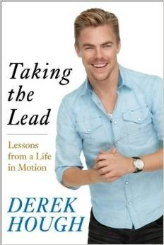 [PDF] [EPUB] Taking the Lead: Lessons from a Life in Motion Download by Derek Hough