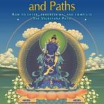 [PDF] [EPUB] Tantric Grounds and Paths: How to Enter, Progress On, and Complete the Vajrayana Path Download