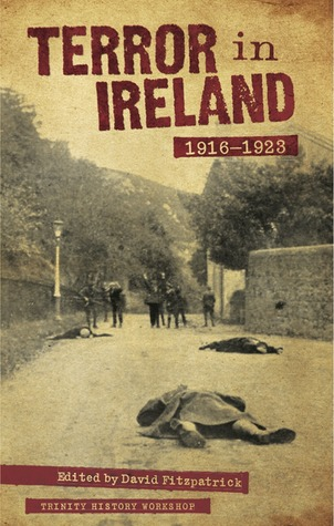 [PDF] [EPUB] Terror in Ireland 1916-1923 Download by David Fitzpatrick