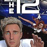 [PDF] [EPUB] The 12 (Mission's End #2) Download