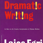 [PDF] [EPUB] The Art of Dramatic Writing: Its Basis in the Creative Interpretation of Human Motives Download