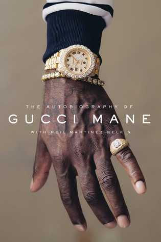[PDF] [EPUB] The Autobiography of Gucci Mane Download by Gucci Mane