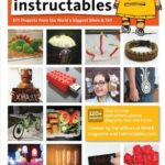 [PDF] [EPUB] The Best of Instructables Volume I: Do-It-Yourself Projects from the World's Biggest Show and Tell: v. 1 Download