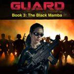 [PDF] [EPUB] The Black Guard: The Black Mamba (Black Guard series 3) Download