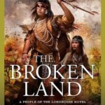 [PDF] [EPUB] The Broken Land (People of the Longhouse #3; North America's Forgotten Past #19) Download