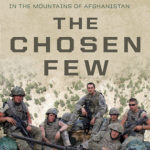 [PDF] [EPUB] The Chosen Few: The Story of US Paratroopers in the Mountains of Afghanistan–and Their Heroic Struggle to Survive Download