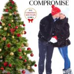 [PDF] [EPUB] The Christmas Compromise (Christmas Mountain #3) Download