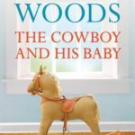 [PDF] [EPUB] The Cowboy and His Baby Download