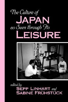 [PDF] [EPUB] The Culture of Japan as Seen Through Its Leisure Download by Sepp Linhart