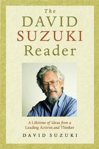 [PDF] [EPUB] The David Suzuki Reader Download by David Suzuki