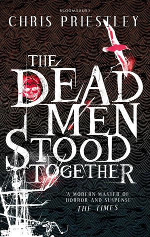 [PDF] [EPUB] The Dead Men Stood Together Download by Chris Priestley