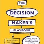 [PDF] [EPUB] The Decision Maker's Playbook Download
