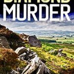 [PDF] [EPUB] The Diamond Murder (Eric Ward #4) Download