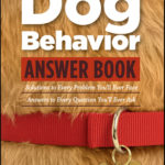 [PDF] [EPUB] The Dog Behavior Answer Book: Practical Insights  Proven Solutions for Your Canine Questions Download