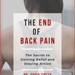 [PDF] [EPUB] The End of Back Pain: The Secret To Gaining Relief And Staying Active Download