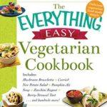 [PDF] [EPUB] The Everything Easy Vegetarian Cookbook Download