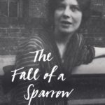 [PDF] [EPUB] The Fall of a Sparrow: Vivien Eliot's Life and Writings Download
